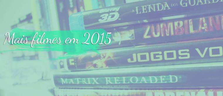 mais filmes em 2015